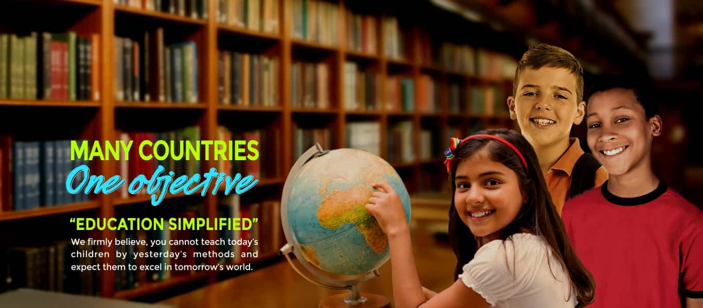 MANY COUNTRIES, One objective Education Simplified
